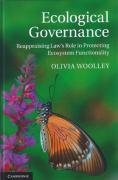 Cover of Ecological Governance: Reappraising Law's Role in Protecting Ecosystem Functionality
