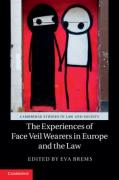 Cover of The Experiences of Face Veil Wearers in Europe and the Law