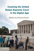 Cover of Covering the United States Supreme Court in the Digital Age