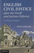 Cover of English Civil Justice after the Woolf and Jackson Reforms: A Critical Analysis