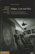 Cover of Judges, Law and War: The Judicial Development of International Humanitarian Law