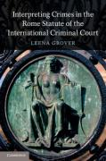 Cover of Interpreting Crimes in the Rome Statute of the International Criminal Court