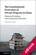 Cover of The Constitutional Protection of Private Property in China: Historical Evolution and Comparative Research (eBook)