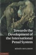 Cover of Towards the Development of the International Penal System