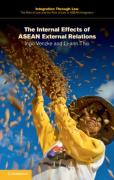 Cover of The Internal Effects of ASEAN External Relations