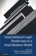 Cover of International Legal Positivism in A Post-Modern World