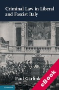Cover of Criminal Law in Liberal and Fascist Italy (eBook)