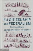 Cover of EU Citizenship and Federalism: The Role of Rights