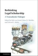 Cover of Rethinking Legal Scholarship: A Transatlantic Dialogue