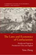 Cover of The Laws and Economics of Confucianism: Kinship and Property in Preindustrial China and England