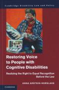 Cover of Restoring Voice to People with Cognitive Disabilities: Realizing the Right to Equal Recognition Before the Law