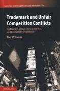 Cover of Trademark and Unfair Competition Conflicts: Historical-Comparative, Doctrinal, and Economic Perspectives