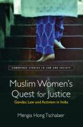 Cover of Muslim Women's Quest for Justice: Gender, Law and Activism in India