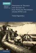 Cover of Freedom of Transit and Access to Gas Pipeline Networks Under WTO Law