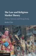 Cover of The Law and Religious Market Theory: China, Taiwan and Hong Kong