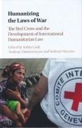 Cover of Humanizing the Laws of War: The Red Cross and the Development of International Humanitarian Law