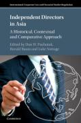 Cover of Independent Directors in Asia: A Historical, Contextual and Comparative Approach