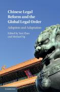 Cover of Chinese Legal Reform and the Global Legal Order: Adoption and Adaptation