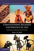 Cover of Constitutions, Religion and Politics in Asia: Indonesia, Malaysia and Sri Lanka