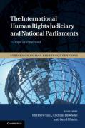 Cover of The International Human Rights Judiciary and National Parliaments: Europe and Beyond