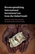 Cover of Reconceptualizing International Investment Law from the Global South