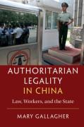 Cover of Authoritarian Legality in China: Law, Workers, and the State