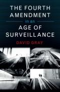 Cover of The Fourth Amendment in an Age of Surveillance