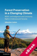 Cover of Forest Preservation in a Changing Climate: Redd+ and Indigenous and Community Rights in Indonesia and Tanzania (eBook)