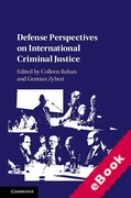 Cover of Defence Perspectives on International Criminal Justice (eBook)