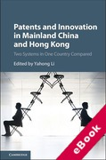 Cover of Patents and Innovation in China and Hong Kong: Two Systems in One Country Compared (eBook)