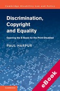 Cover of Discrimination, Copyright and Equality: Opening the e-Book for the Print Disabled (eBook)