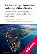 Cover of The Indian Legal Profession in the Age of Globalization: The Rise of the Corporate Legal Sector and its Impact on Lawyers and Society (eBook)