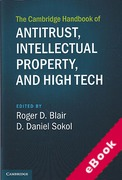 Cover of The Cambridge Handbook of Antitrust, Intellectual Property, and High Tech (eBook)