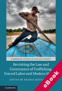 Cover of Revisiting the Law and Governance of Trafficking, Forced Labor and Modern Slavery (eBook)