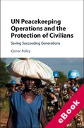 Cover of UN Peacekeeping Operations and the Protection of Civilians: Saving Succeeding Generations (eBook)