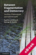 Cover of Between Fragmentation and Democracy: The Role of National and International Courts (eBook)