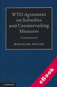 Cover of WTO Agreement on Subsidies and Countervailing Measures: A Commentary (eBook)