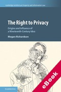 Cover of The Right to Privacy: Origins and Influence of a Nineteenth Century Idea (eBook)