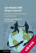 Cover of Can Banks Still Keep a Secret?: Bank Secrecy in Financial Centres Around the World (eBook)