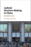 Cover of Judicial Decision-Making in China: Embedded Courts