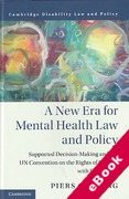 Cover of A New Era for Mental Health Law and Policy: Supportive-Decision Making and the UN Convention on the Rights of Persons with Disabilities (eBook)