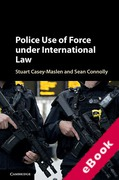 Cover of Police Use of Force Under International Law (eBook)