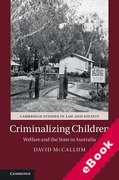 Cover of Criminalizing Children: Welfare and the State in Australia (eBook)