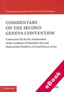 Cover of Commentary on the Second Geneva Convention: Convention (II) for the Amelioration of the Condition of Wounded, Sick and Shipwrecked Members of Armed Forces at Sea (eBook)
