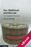 Cover of Tax, Medicines and the Law: From Quackery to Pharmacy (eBook)