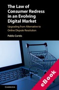 Cover of The Law of Consumer Redress in an Evolving Digital Market: Upgrading from Alternative to Online Dispute Resolution (eBook)
