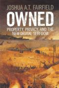 Cover of Owned: Property, Privacy, and the New Digital Serfdom