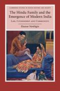 Cover of The Hindu Family and the Emergence of Modern India: Law, Citizenship and Community
