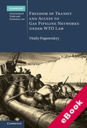 Cover of Freedom of Transit and Access to Gas Pipeline Networks Under WTO Law (eBook)