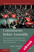 Cover of Constituents Before Assembly: Participation, Deliberation, and Representation in the Crafting of New Constitutions (eBook)